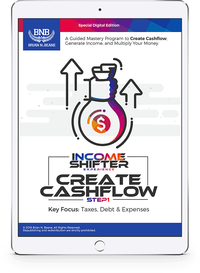 Income Shifter Experience: Course 1, Cash Flow Creation