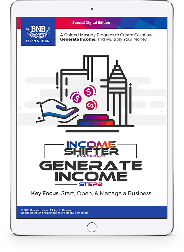 Income Shifter Experience: Course 2: Generate Business Income