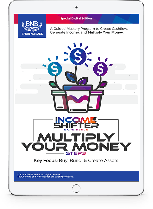 Income Shifter Experience: Course 1, Course 3: Multiply Your Income