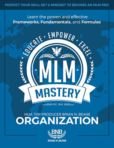 Brian N. Beane • MLM Mastery Duplication